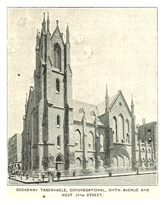 Broadway United Church of Christ - BROADWAY TABERNACLE, CONGREGATIONAL, SIXTH AVENUE AND WEST 34TH STREET