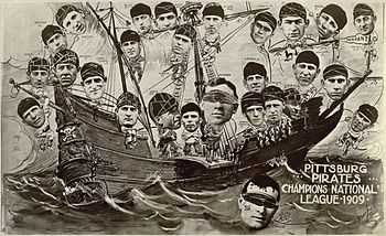 The 1909 Pirates in a poster celebrating their...