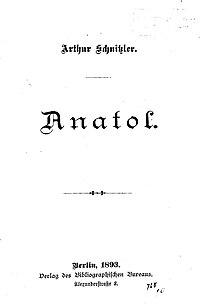 Arthur Schnitzler - Anatol, Berlin 1893.jpg