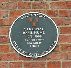 Basil Hume - Memorial plaque at Hume's birthplace, 4 Ellison Place, Newcastle upon Tyne