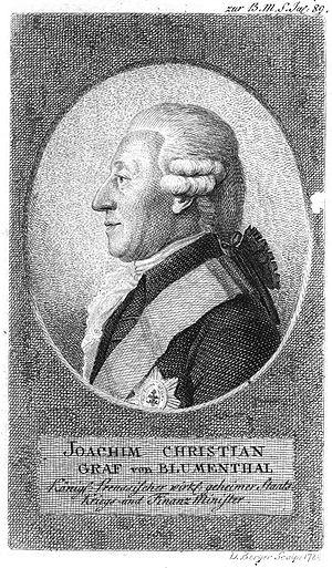 Joachim von Blumenthal - Joachim Christian von Blumenthal, Prussian War and Treasury Minister until his death in 1800