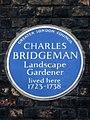 CHARLES BRIDGEMAN Landscape Gardener lived here 1723-1738.JPG