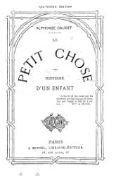 Alphonse Daudet: Le Petit Chose