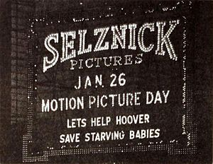American Relief Administration - Proceeds from admissions on Motion Picture Day in 1921 went to Hoover's European relief