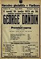 Plakat za predstavo George Dandin ali Prevarani soprog v Narodnem gledališču v Mariboru 19. junija 1923.jpg