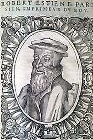 Robert Estienne - Robert Estienne, from a book frontispiece