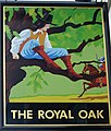 Sign for the Royal Oak - geograph.org.uk - 1104975.jpg