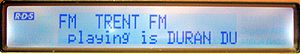 Radio Data System - Sample Radio Text usage, in this case showing the name and artist of the song being broadcast - Duran Duran's Save a Prayer - the bottom line scrolls to reveal the rest of the text.