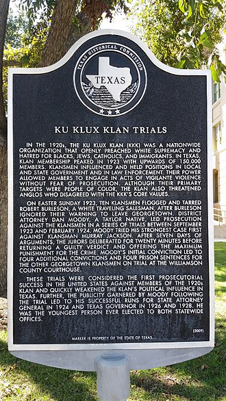 Dan Moody - Texas historical marker for the Ku Klux Klan trials. The marker is on the Williamson County Courthouse grounds.