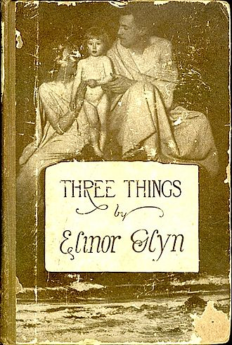 Elinor Glyn - Cover of the 1915 edition of Three Things
