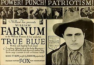 <i>True Blue</i> (1918 film) 1918 film by Frank Lloyd