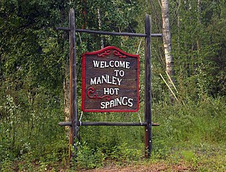 Manley Hot Springs, Alaska - Manley Hot Springs welcome sign