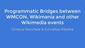 32 Bridges between WMCON and Wikimania, WMCON2016.pdf