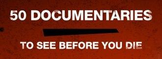 50 Documentaries to See Before You Die - Image: 50 Docs Before You Die logo