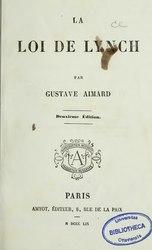 Gustave Aimard: La loi de Lynch