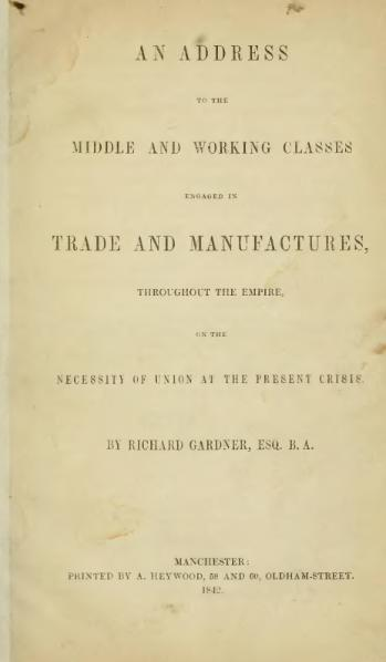 File:An address to the middle and working classes engaged in trade and manufactures throughout the empire on the necessity of union at the present crisis.djvu