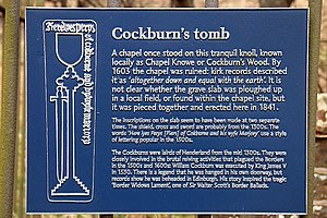 Cockburn (surname) - Modern-day plaque marking the tomb of Perys de Cokburne and his wife Marjory at the site of the now lost Chapel Knowe. The heavily weathered tomb is believed to date from the 14th or 15th centuries. A branch of the Cockburns were lairds of nearby Henderland in Selkirkshire starting in the mid-14th century.