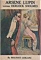 Arsene Lupin versus Herlock Sholmes - M. A. Donohue & Company, 1910.jpg