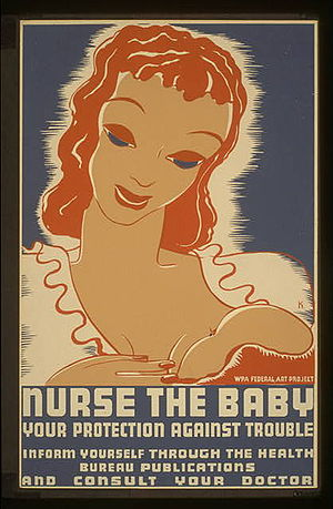 WPA poster promoting breast feeding and proper...