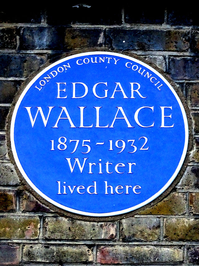 Edgar Wallace blue plaque - Edgar Wallace 1875-1932 writer lived here