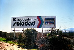 "Soledad, California - The iconic ""It's Happening In Soledad"" billboard greets southbound travelers on U.S. Route 101."