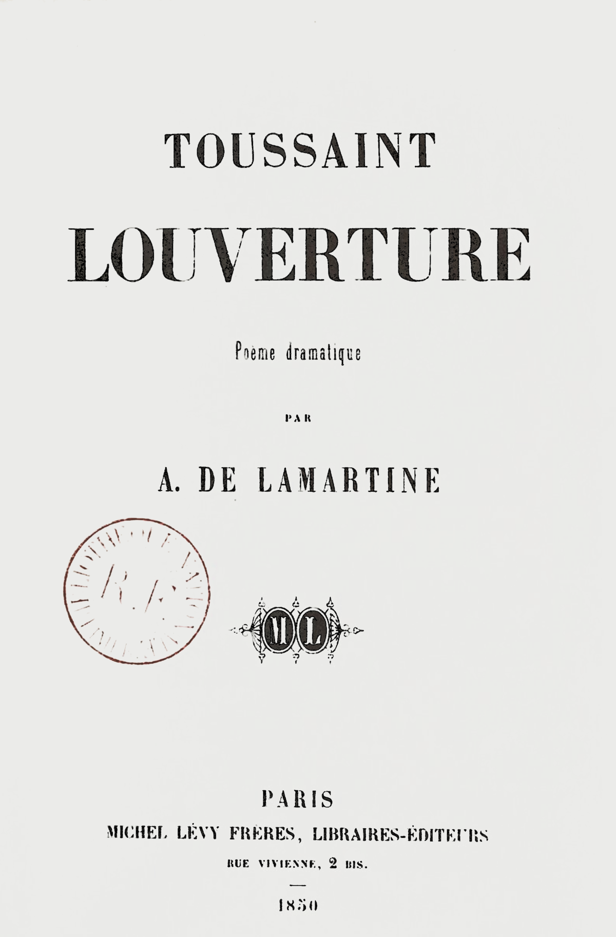 Filelamartine Toussaint Louverture Poème Dramatique