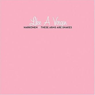 These Arms Are Snakes - Artwork of Like a Virgin (EP)