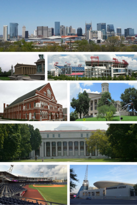 From top to bottom, left to right: Nashville skyline, the Parthenon, Nissan Stadium, Ryman Auditorium, Tennessee State Capitol, Vanderbilt University's The Wyatt Center, First Horizon Park, Bridgestone Arena