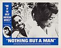 Nothing But a Man (1964 film - lobby card 2).jpg
