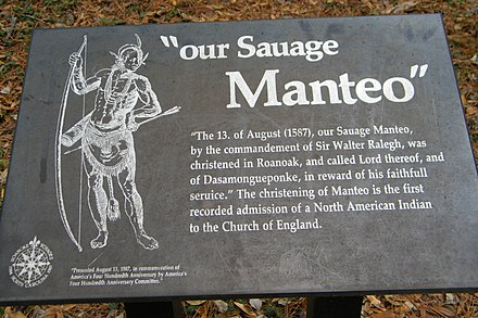 A plaque to commemorate the first indigenous person who was converted to Christianity, Manteo at the Roanoke Colony Our Savage Manteo - Stierch.jpg