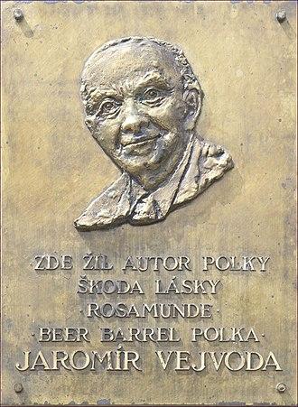 Beer Barrel Polka - Image: Praha Zbraslav Jaromir Vejvoda