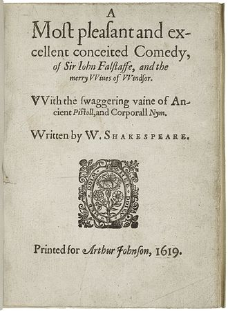 The Merry Wives of Windsor - The title page of the 1619 quarto (the False Folio): A most pleasant and excellent conceited comedy, of Sir John Falstaffe, and the merry wiues of Windsor.