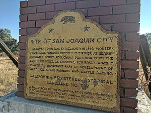 San Joaquin City, California - California Historical Landmark No. 777 - San Joaquin City