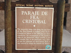 "Juan de Oñate - Historic Marker at ""Paraje de Fra Cristobal,"" Rio Grande crossing"