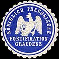 Siegelmarke Königlich Preussische Fortifikation Graudenz W0238117.jpg
