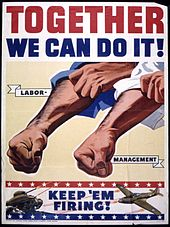 Propaganda poster from 1942 encouraging unity between labor and