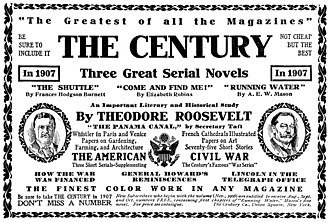 The Century Magazine - 1907 advertisement for The Century promoting writings by President Roosevelt and then Secretary of War William Taft