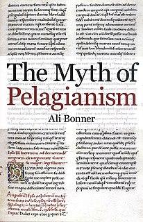 <i>The Myth of Pelagianism</i>