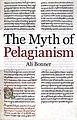 The Myth of Pelagianism.jpg