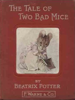 The Tale Of Two Bad Mice - First edition cover