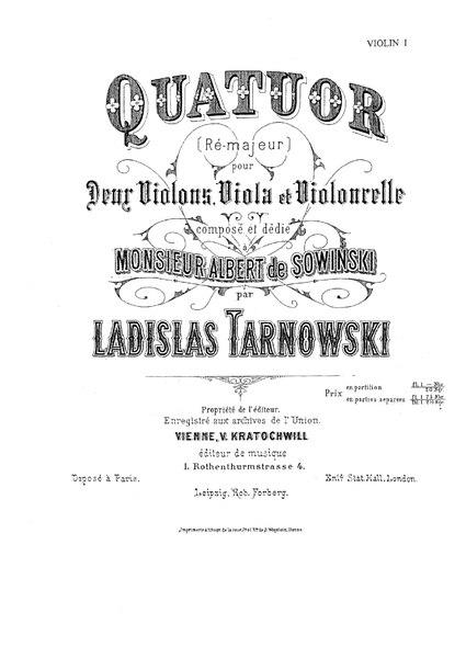 File:W. Tarnowski - Quatour Re-majeur pour Deur Violons, Viola et Violoncelle.pdf