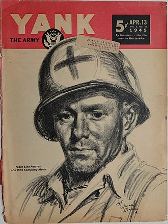 Yank, the Army Weekly - Yank, The Army Weekly, April 13, 1945, Cover art of Rifle Company Medic by Sgt Howard Brodie