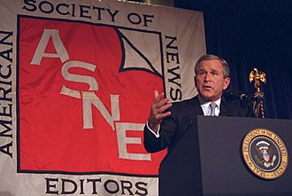 American Society of News Editors - President George W. Bush speaking at the annual convention of the American Society of Newspaper Editors in 2001.