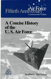 A Concise History of the U.S. Air Force Front Cover.png