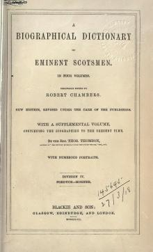A biographical dictionary of eminent Scotsmen, vol 4.djvu