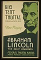 Big tent theatre - now playing - Abraham Lincoln, the great commoner LCCN98509674.jpg