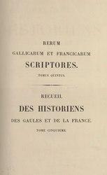 Scriptor:Martinus Bouquet: Recueil des Historiens des Gaules et de la France, tome 5