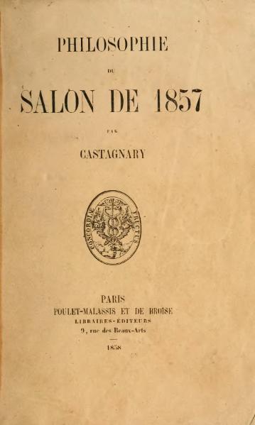File:Castagnary - Philosophie du salon de 1857, 1858.djvu
