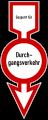 Historisches deutsches Verkehrszeichen Gesperrt für jeden Durchgangsverkehr.SVG