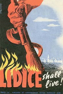 Reproduction en couleurs d'une affiche de propagande anglaise commémorant la destruction du village de Lidice